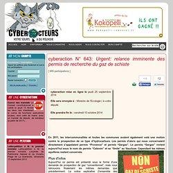 cyberaction Urgent: relance imminente des permis de recherche du gaz de schiste