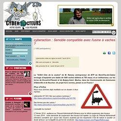 cyberaction Senoble compatible avec l'usine à vaches ?