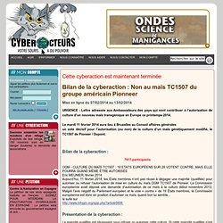 cyberaction Non au maïs TC1507 du groupe américain Pionneer