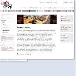 Cyberaddiction - Diversité - Thèmes - Infodrog