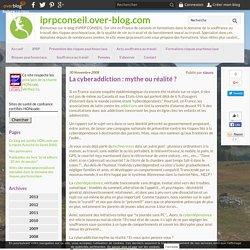 La cyberaddiction : mythe ou réalité ? - iprpconseil.over-blog.com