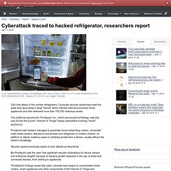 Cyberattack traced to hacked refrigerator, researchers report