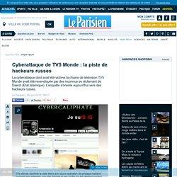 Cyberattaque de TV5 Monde : la piste de hackeurs russes