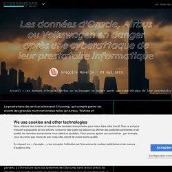 Les données d'Oracle, Airbus ou Volkswagen en danger après une cyberattaque de leur prestataire informatique