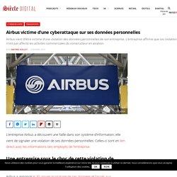 Airbus victime d'une cyberattaque sur ses données personnelles