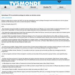 TV5 Monde - Cyberattaque TV5: les précédents piratages de médias ces dernières années