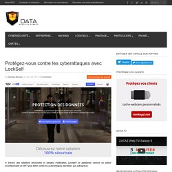 Protégez-vous contre les cyberattaques avec LockSelf - Data Security BreachData Security Breach