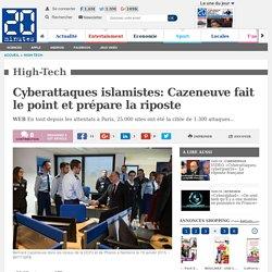 Cyberattaques islamistes: Cazeneuve fait le point et prépare la riposte