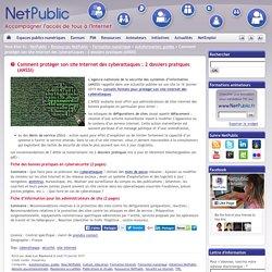 Comment protéger son site Internet des cyberattaques : 2 dossiers pratiques (ANSSI)