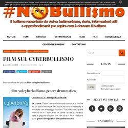 Film su Cyberbullismo Migliori da vedere | No Bullismo