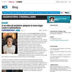 In un video gli youtubers spiegano la nuova legge contro il cyberbullismo - Osservatorio Cyberbullismo - Blog - Repubblica.it