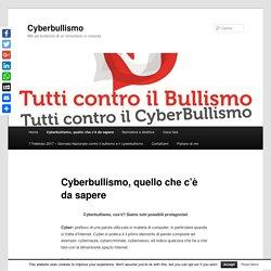 Cyberbullismo, cos'è? Siamo tutti possibili protagonistiCyberbullismo