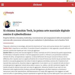 Si chiama Zanshin Tech, la prima arte marziale digitale contro il cyberbullismo