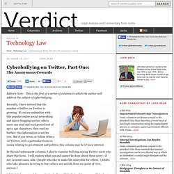 Cyberbullying on Twitter, Part One | John Dean