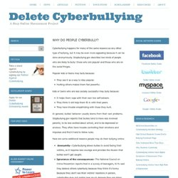Delete Cyberbullying - Why Do People Cyberbully?
