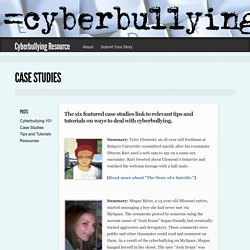 Cyberbullying Resource » Blog Archive » Case Studies