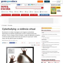 Cyberbullying: a violência virtual