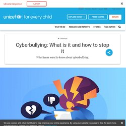 Cyberbullying: What is it and how to stop it