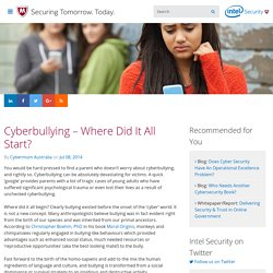 Cyberbullying – Where Did It All Start?