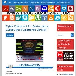 [Gratis] Cyber Planet 6.0.2 – Gestor de tu CyberCafer Sumamente Versatil