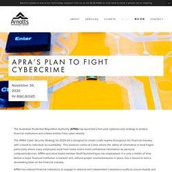 APRA's plan to fight cybercrime — Arnotts Technology Lawyers