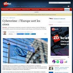 Cybercrime: l'Europe sort les crocs