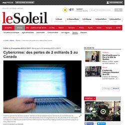 Cybercrime: des pertes de 2 milliards $ au Canada