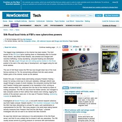 Silk Road bust hints at FBI's new cybercrime powers - tech - 04 October 2013