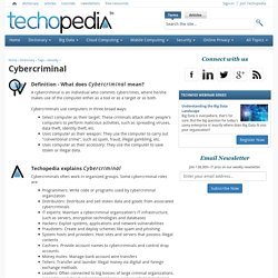 What is Cybercriminal? - Definition from Techopedia