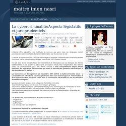 La cybercriminalité:aspects législatifs et jurisprudentiels
