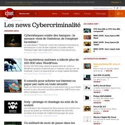 Tout savoir sur Cybercriminalité en français: tests, téléchargement, vidéos, photos, blogs, actualités, dépannage et astuces pour Cybercriminalité
