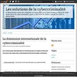 La dimension internationale de la cybercriminalité