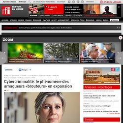 Cybercriminalité: le phénomène des arnaqueurs «brouteurs» en expansion - France