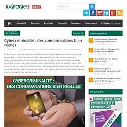 Cybercriminalité : des condamnations bien réelles