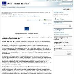 COMMUNIQUES DE PRESSE - Communiqué de presse - Un Centre européen de lutte contre la cybercriminalité pour combattre la criminalité sur l'internet et protéger les consommateurs en ligne