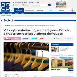 Vols, cybercriminalité, contrefaçons... Près de 50% des entreprises victimes de fraudes