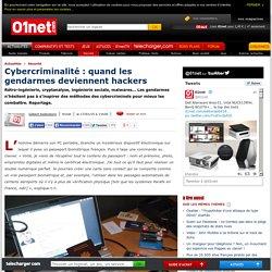 Cybercriminalité : quand les gendarmes deviennent hackers