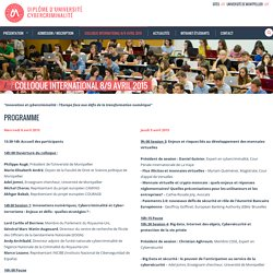Diplôme d'Université Cybercriminalité » Colloque International 8/9 avril 2015