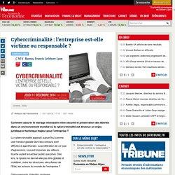 Cybercriminalité : l'entreprise est-elle victime ou responsable ?