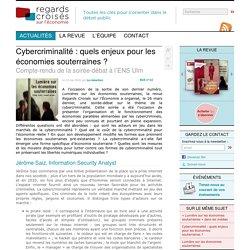 Cybercriminalité : quels enjeux pour les économies souterraines ? - Regards croisés sur l'économie