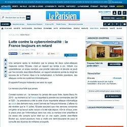 Lutte contre la cybercriminalité : la France toujours en retard
