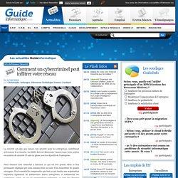 Comment un cybercriminel peut infiltrer votre réseau