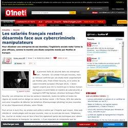 Les salariés français restent désarmés face aux cybercriminels manipulateurs