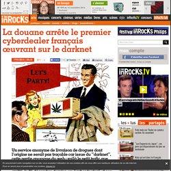 La douane arrête le premier cyberdealer français œuvrant sur le darknet