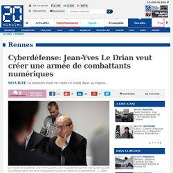 Cyberdéfense: Jean-Yves Le Drian veut créer une armée de combattants numériques