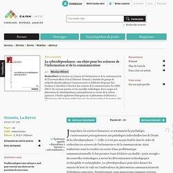 La cyberdépendance: un objet pour les sciences de l'information et de la communication