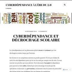 Cyberdépendance et décrochage scolaire