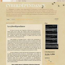 CYBERDÉPENDANCE: La cyberdépendance