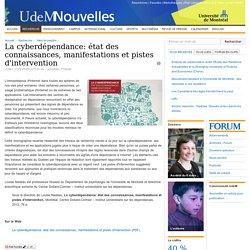 La cyberdépendance: état des connaissances, manifestations et pistes d'intervention