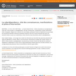 La cyberdépendance : état des connaissances, manifestations et pistes d'intervention